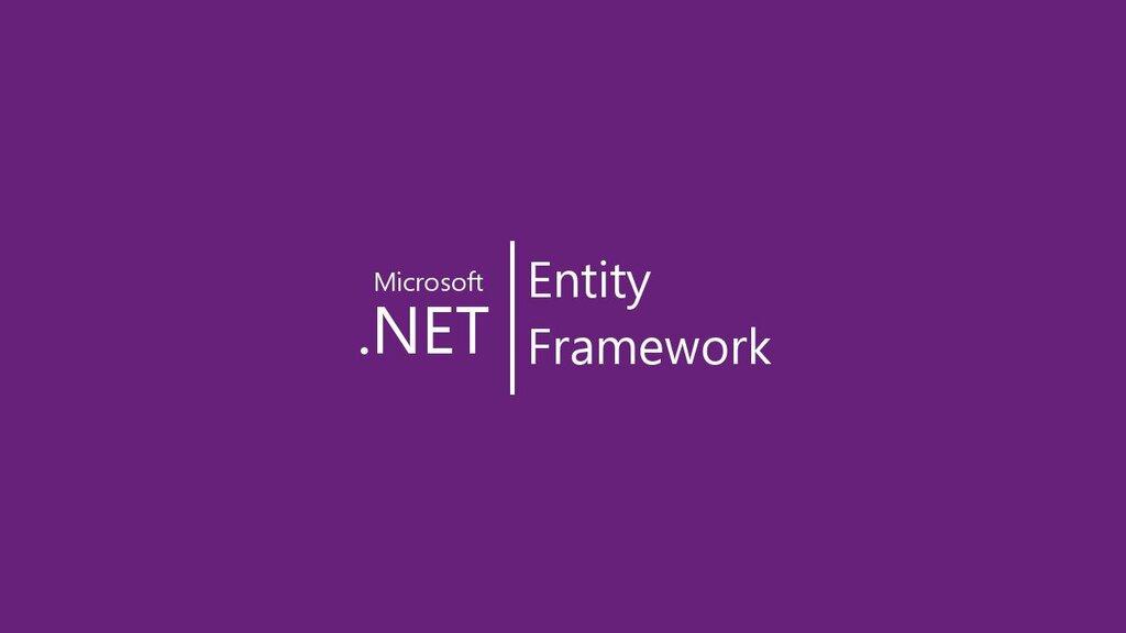 Entity framework la gi